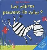 echange, troc Elcy - Les zèbres peuvent-ils voler ?