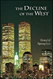 Image of The Decline of the West - Vol I - Full Formatting