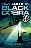 Ilkka Remes Operation Black Cobra (Luke Barron)