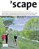 'Scape: The International Magazine of Landscape Architecture and Urbanism (Scape Series)
