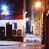 echange, troc Bluesmix - London Nights