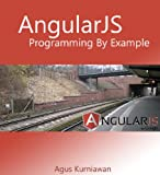 AngularJS Programming by Example (English Edition)