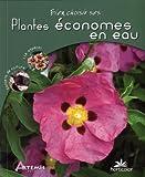 echange, troc Horticolor, Ludovic Baudot, Chantal Binard, Pierre Cuche - Bien choisir ses plantes économes en eau