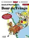 Asterix Mundart Unterfr�nkisch I: Dou...