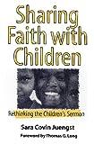 Sharing Faith with Children: Rethinking the Children's Sermon