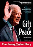 Gift of Peace, Revised Edition: The Jimmy Carter Story (ZonderKidz Biography)