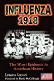 img - for Influenza 1918 by Izzoni, Lynette (1999) Hardcover book / textbook / text book