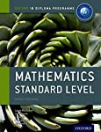 Mathematics Standard Level: Course Companion (Oxford Ib Diploma Programme)