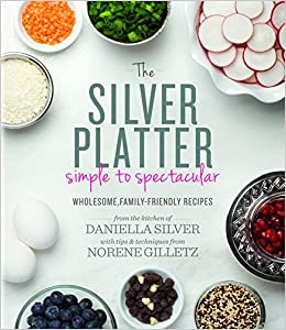 : Daniella Silver, Norene Gilletz: 9781422615577: Amazon.com: Books