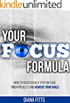 Your Focus Formula: How to Successful...