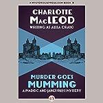 Murder Goes Mumming | Charlotte MacLeod