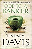 Ode to a Banker: A Marcus Didius Falco Novel (0099515172) by Davis, Lindsey