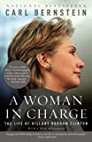 A Woman in Charge: The Life of Hillary Rodham Clinton (Vintage)