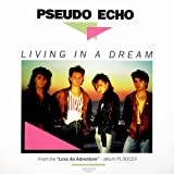 Living in a dream (1987) / Vinyl Maxi Single [Vinyl 12'']by Pseudo Echo