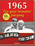 1965: Ein ganz besonderer Jahrgang