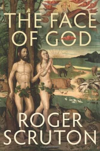 Sacred and Profane: God, Man and World, Roger Scruton