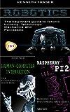 Robotics + Human-Computer Interaction + Raspberry Pi 2 (English Edition)