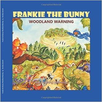 "Frankie the Bunny Woodland Warning"""