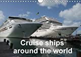 img - for Cruise Ships Around the World: Full Colour Photographs of Cruise Ships in Stunning Locations Around the World (Calvendo Mobility) by Sharon Poole (2015-05-14) book / textbook / text book