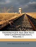 img - for Erfahrungen Aus Der Feld Und Landwirthschaft, Volume 1 (German Edition) book / textbook / text book