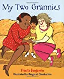 Floella Benjamin My Two Grannies