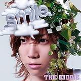 smile.♪THE KIDDIE