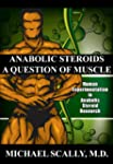 Anabolic Steroids - A Question of Mus...