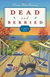 Dead And Berried: A Gray Whale Inn Mystery (Gray Whale Inn Mysteries)