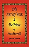 img - for The Art of War & The Prince by Machiavelli - Special Edition book / textbook / text book