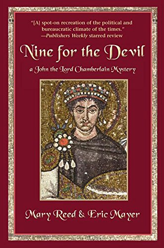 Nine for the Devil: A John, the Lord Chamberlain Mystery (John, the Lord Chamberlain (Paperback))