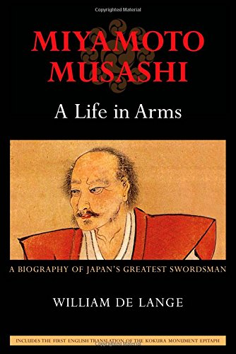 a biography of miyamoto musashi a warrior The lone samurai: the life of miyamoto musashi - william.