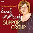 Sarah Millican's Support Group: The Complete Series, Volume 2