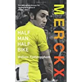 Merckx: Half Man, Half Bikeby William Fotheringham