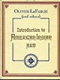 Introduction to American Indian art : To accompany the first exhibition of American Indian art selected entirely with consideration of esthetic value