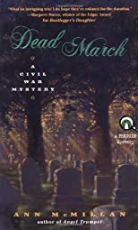 Dead March: A Civil War Mystery