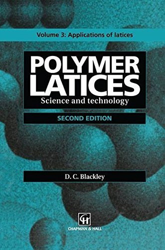 polymer-latices-science-and-technology-volume-3-applications-of-latices