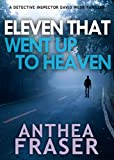 Eleven That Went up to Heaven: A DCI Webb Mystery (English Edition)