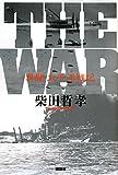 THE WAR 異聞 太平洋戦記