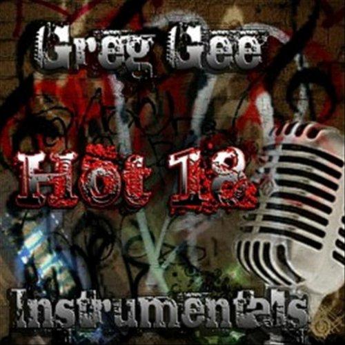 Greg Gee Beats Hot 18 Instrumentals