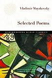 Selected Poems (Northwestern World Classics) (0810129078) by Mayakovsky, Vladimir