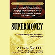 Supermoney Audiobook by Adam Smith Narrated by Adam Zink