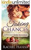Taking Chances: A Whiskey Ridge Romance