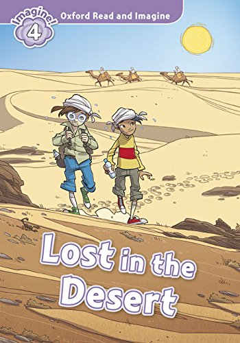 Oxford Read and Imagine: Ri 4 Lost In The Desert Pack (Oxford Read & Imagine)
