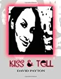img - for Kiss and Tell book / textbook / text book