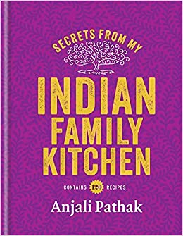 Secrets From My Indian Family Kitchen: Amazon.co.uk ...