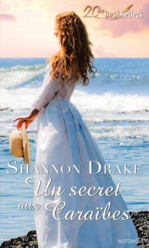 Un secret aux Caraïbes (Best-Sellers t. 575)