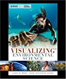 img - for Visualizing Environmental Science, 1st Edition book / textbook / text book