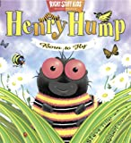 Henry Hump: Born to Fly