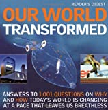 Reader's Digest Our World Transformed (Readers Digest)