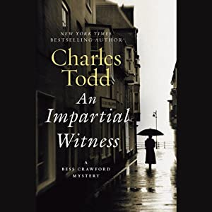 An Impartial Witness: A Bess Crawford Mystery | [Charles Todd]